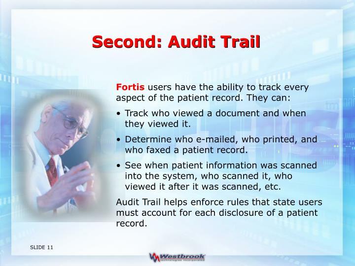 Second: Audit Trail