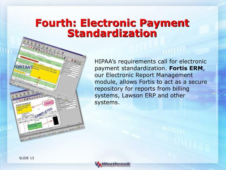Fourth: Electronic Payment Standardization