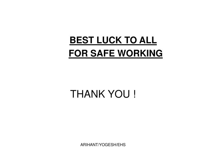 BEST LUCK TO ALL