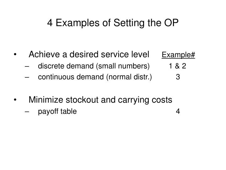 4 Examples of Setting the OP