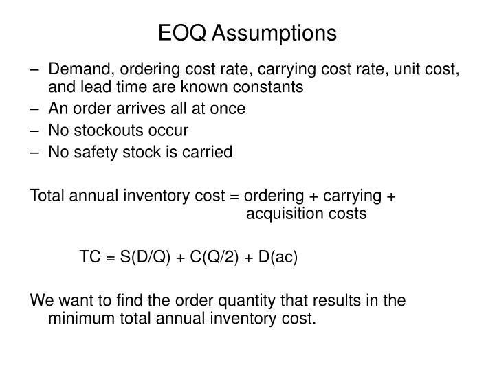 EOQ Assumptions