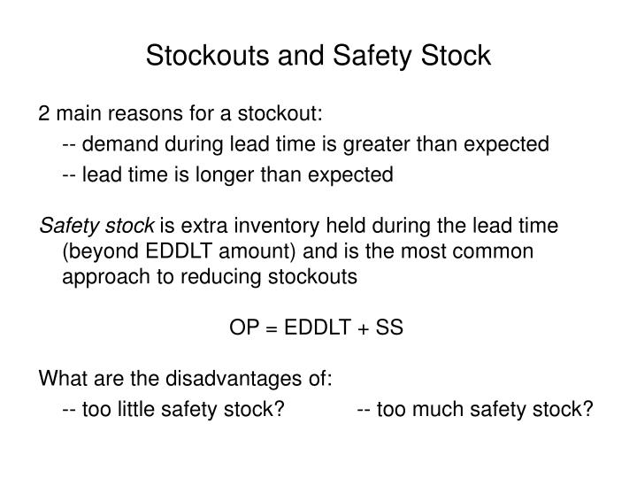 Stockouts and Safety Stock