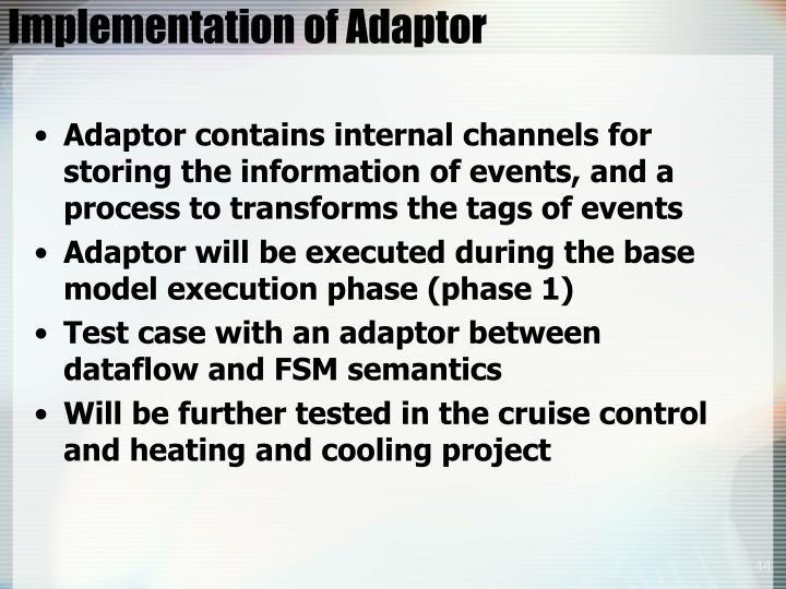 Implementation of Adaptor
