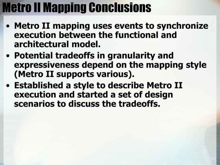 Metro II Mapping Conclusions