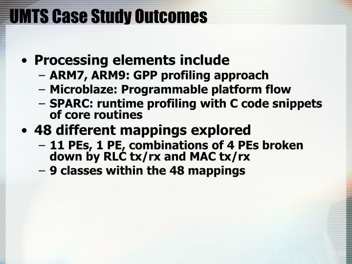 UMTS Case Study Outcomes
