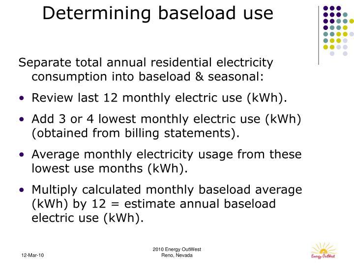 Determining baseload use