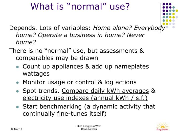 """What is """"normal"""" use?"""