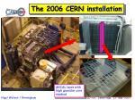 the 2006 cern installation
