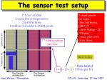 the sensor test setup