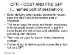 cfr cost and freight named port of destination