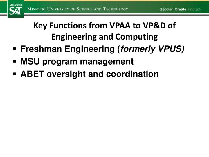 Key Functions from VPAA to VP&D of Engineering and Computing