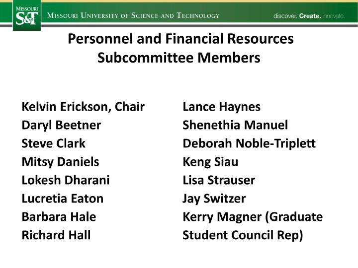Personnel and Financial Resources Subcommittee Members
