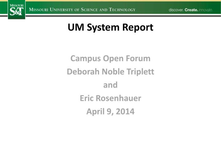 UM System Report