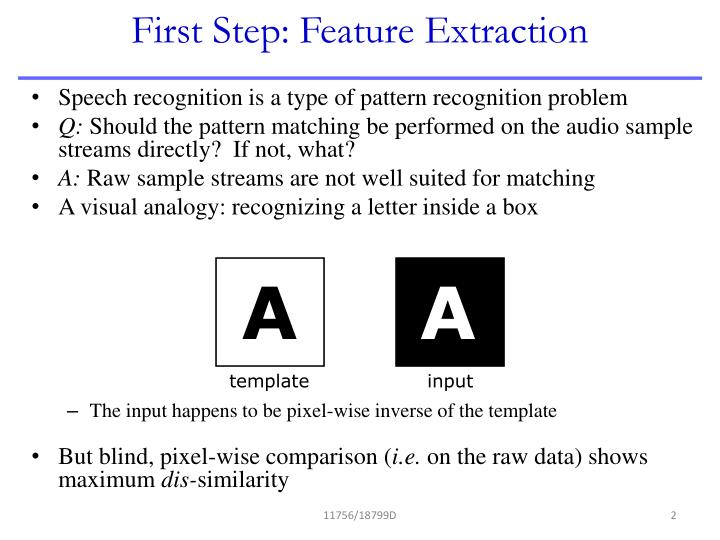 First step feature extraction