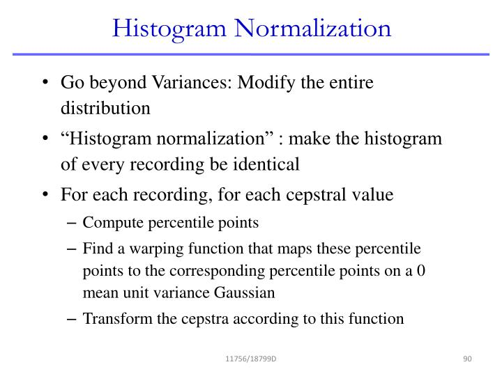 Histogram Normalization