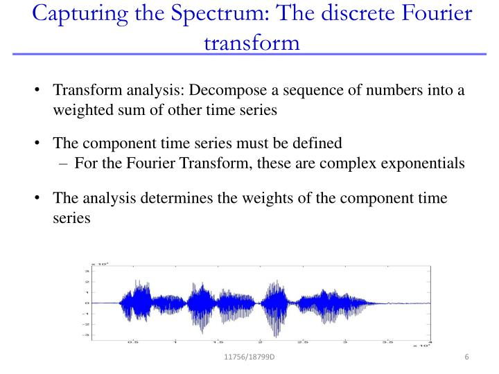 Capturing the Spectrum: The discrete Fourier transform