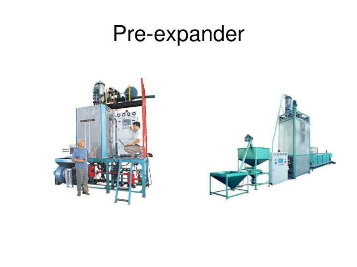 Pre-expander