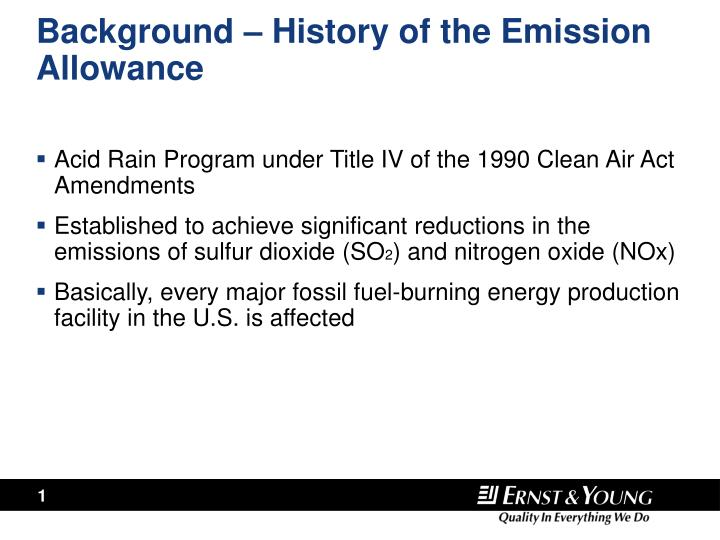 Background – History of the Emission Allowance