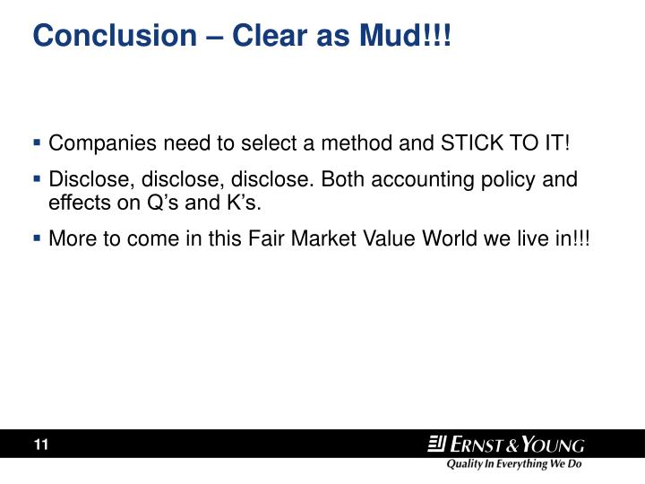 Conclusion – Clear as Mud!!!