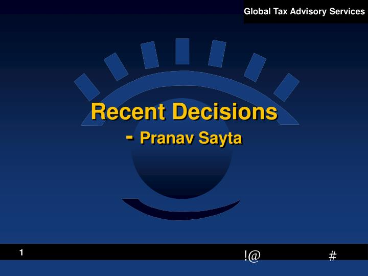 recent decisions pranav sayta
