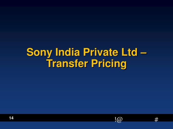 Sony India Private Ltd –