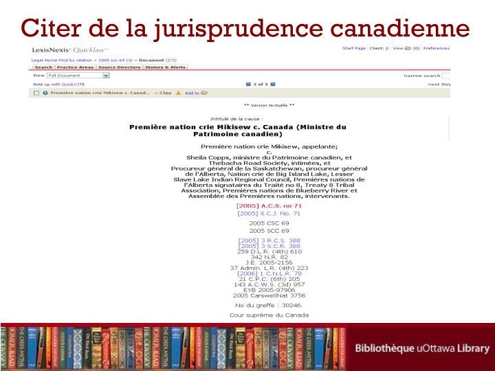 Citer de la jurisprudence canadienne