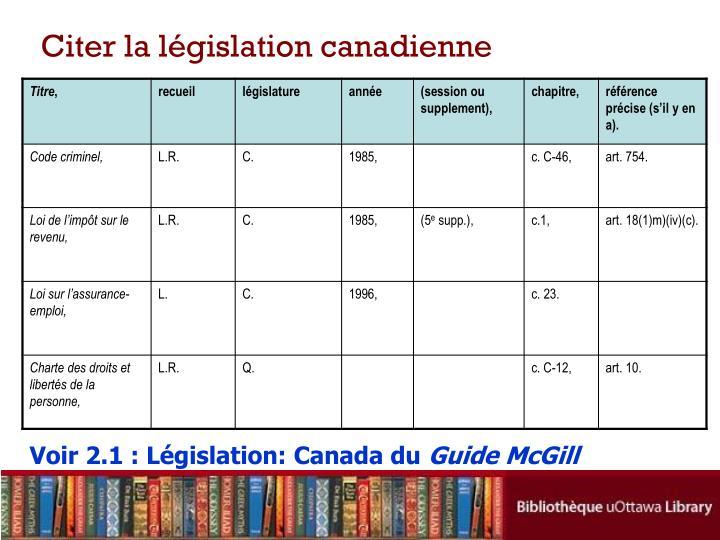 Citer la législation canadienne