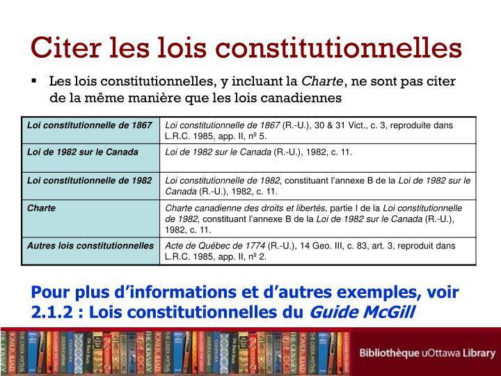 Citer les lois constitutionnelles
