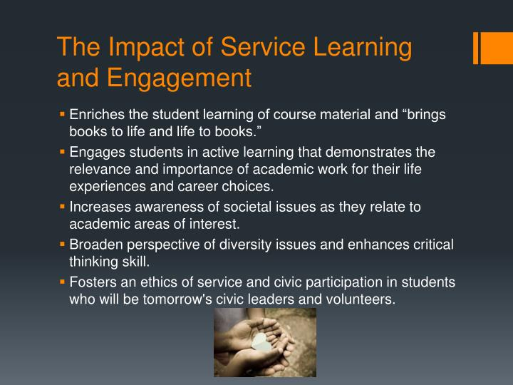 The Impact of Service Learning and Engagement