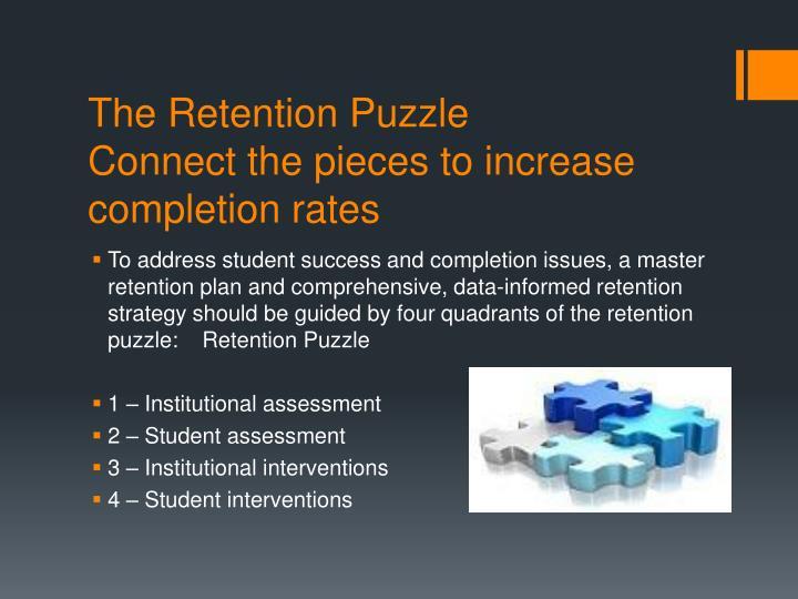 The Retention Puzzle