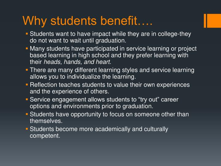 Why students benefit….