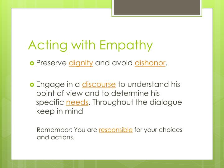 Acting with Empathy