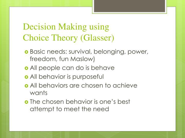 Decision Making using