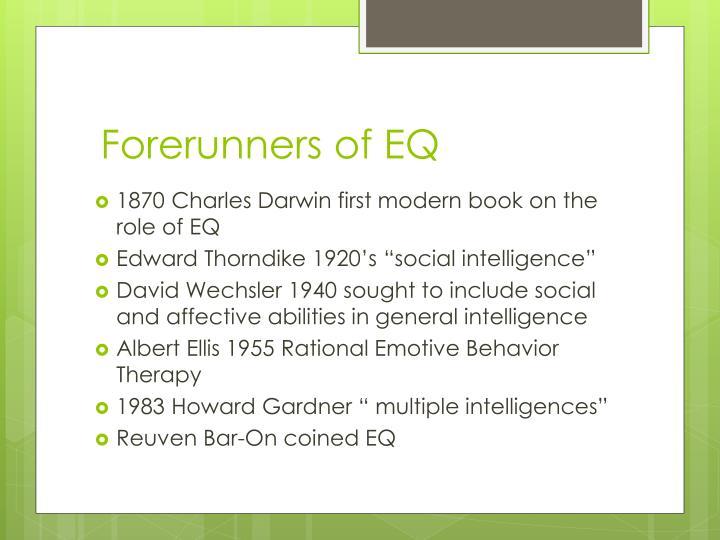 Forerunners of EQ