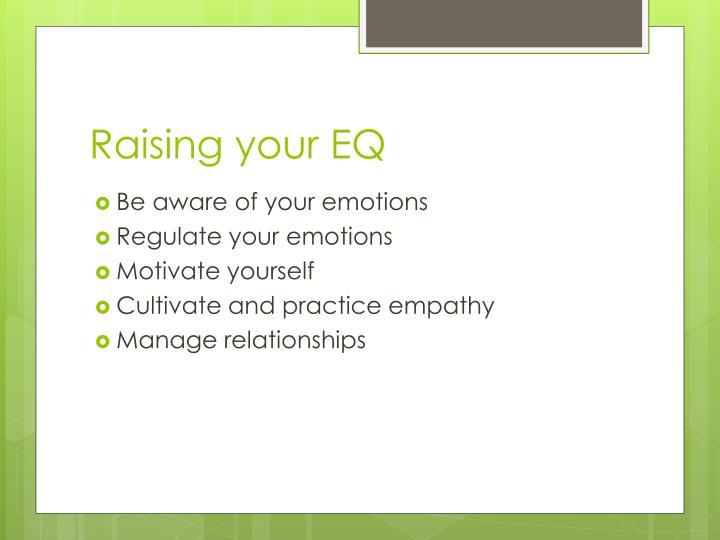 Raising your EQ