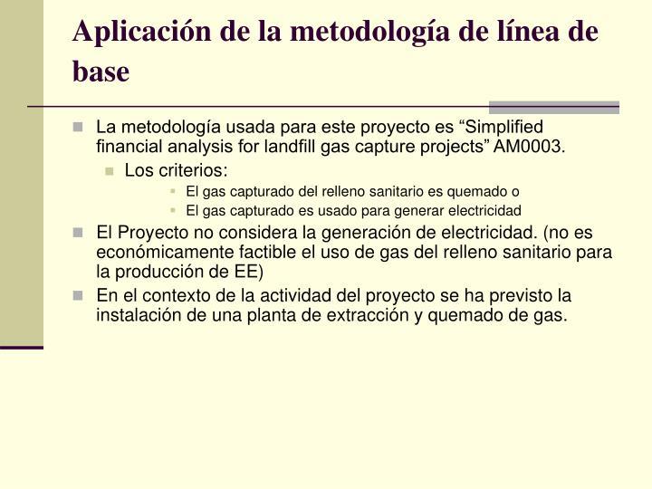 Aplicación de la metodología de línea de base