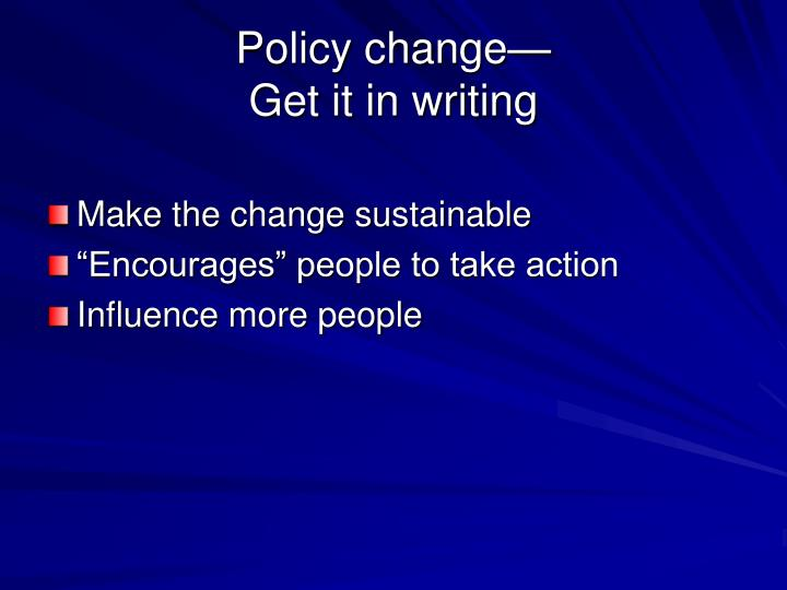 Policy change—