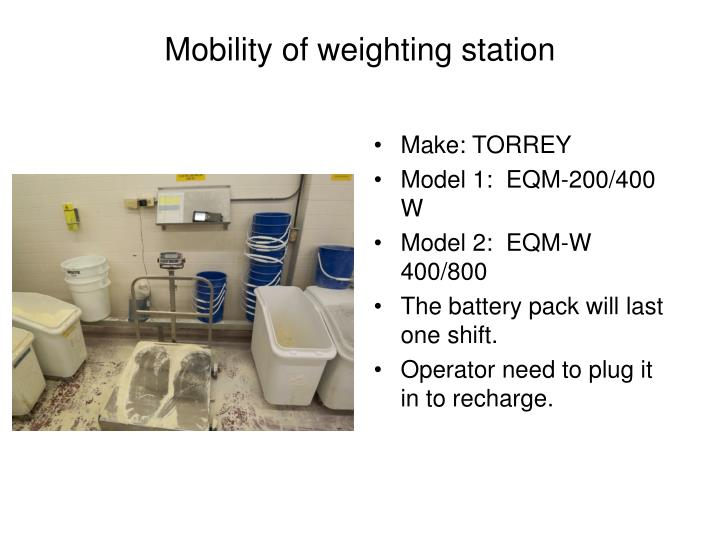 Mobility of weighting station