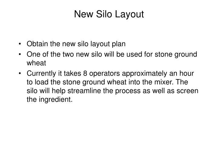 New Silo Layout