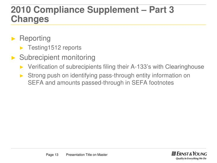 2010 Compliance Supplement – Part 3 Changes