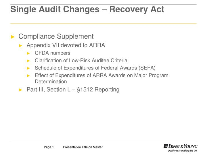 Single audit changes recovery act