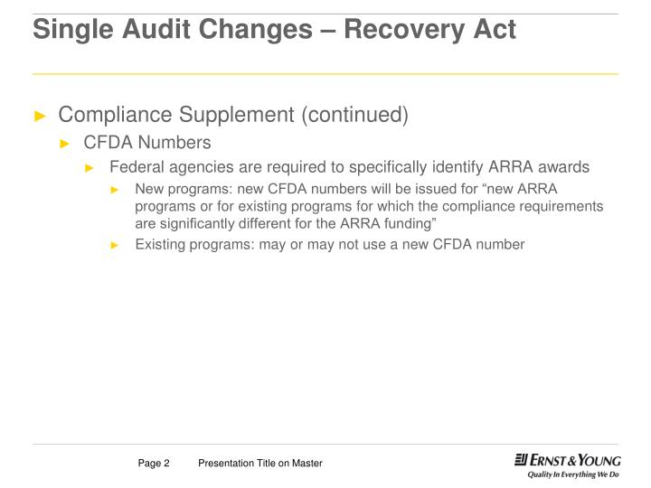 Single audit changes recovery act1