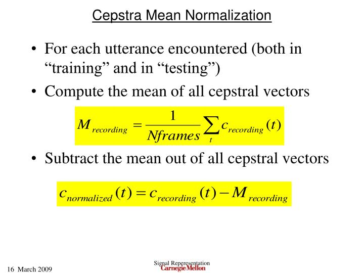 Cepstra Mean Normalization
