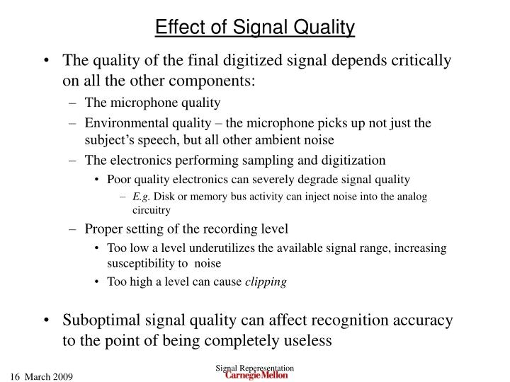 Effect of Signal Quality
