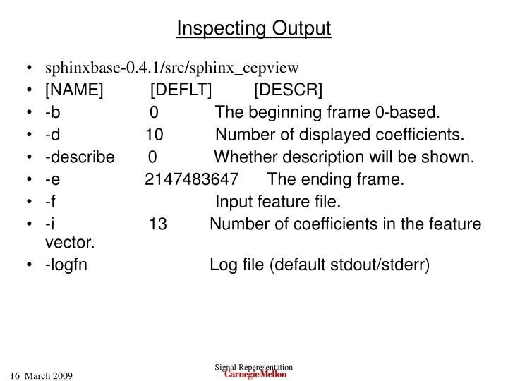 Inspecting Output