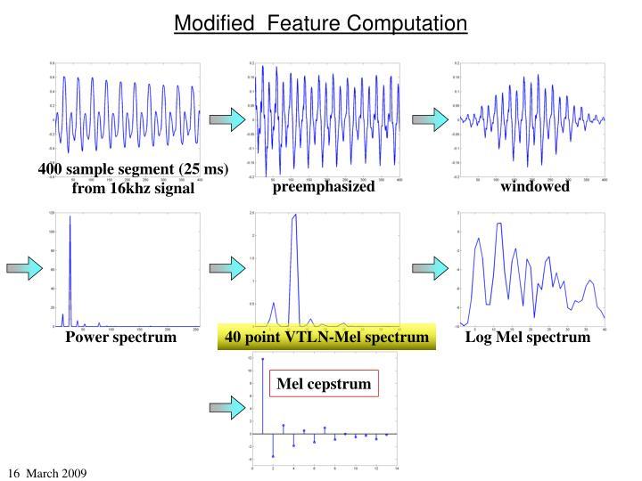 Modified  Feature Computation