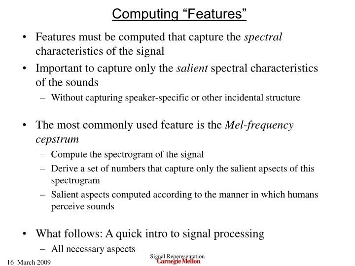 """Computing """"Features"""""""