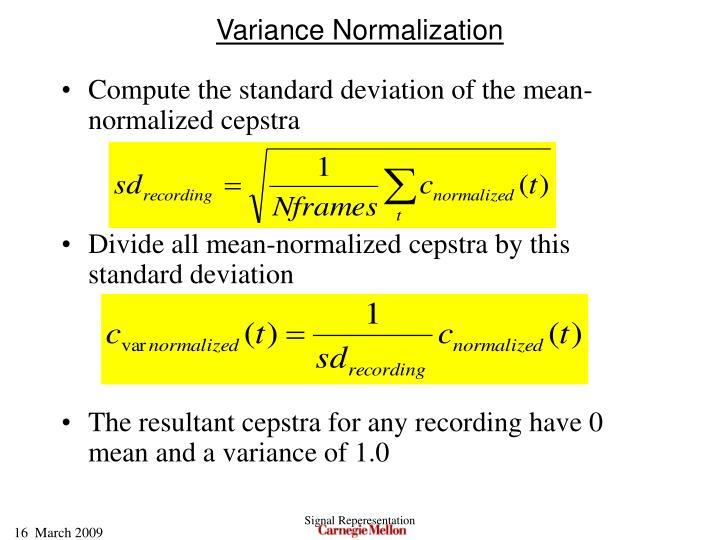 Variance Normalization