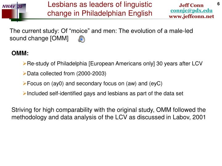 """The current study: Of """"moice"""" and men: The evolution of a male-led sound change [OMM]"""