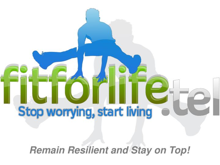Remain Resilient and Stay on Top!